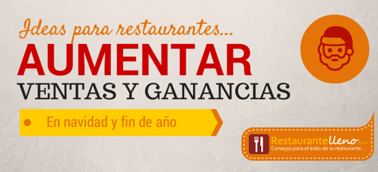 10 ideas para que un restaurante pueda aumentar ganancias - Restaurantes para fin de ano ...